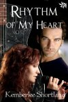 Rhythm of My Heart by Kemberlee Shortland - 500